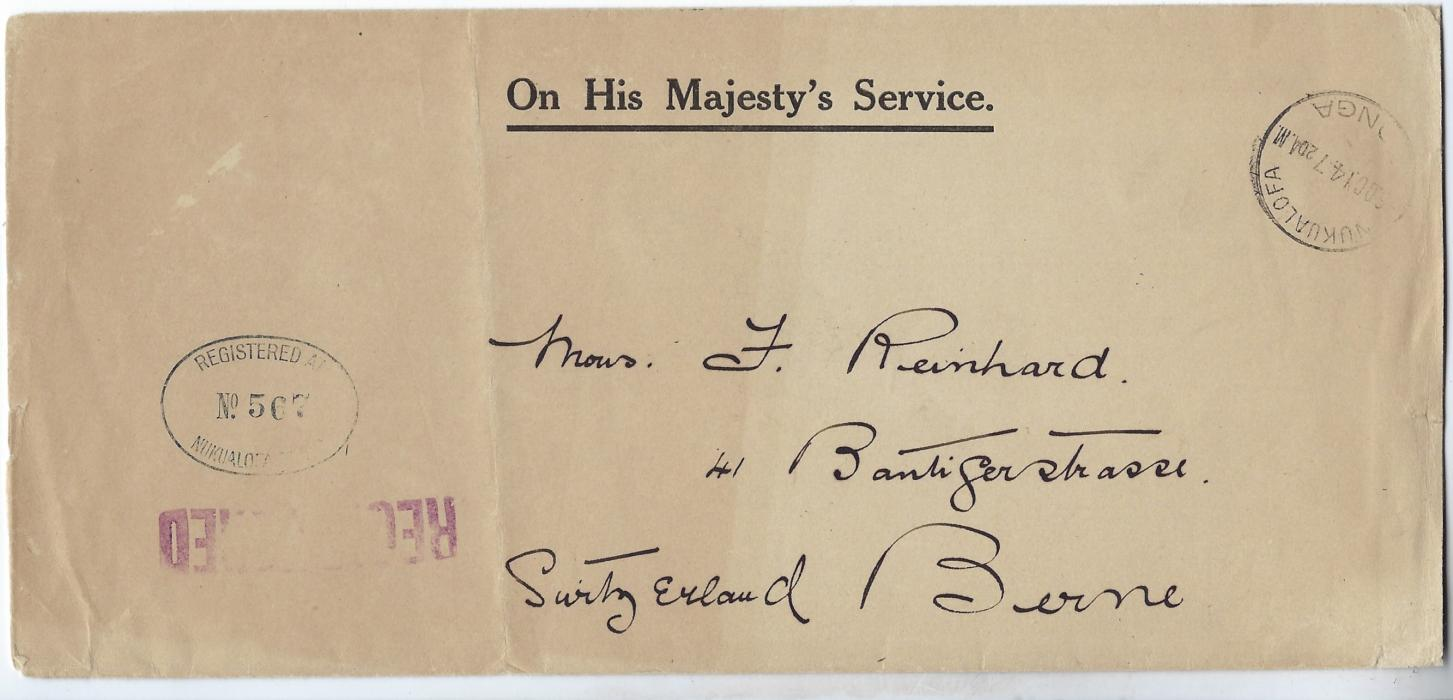 Tonga  1914 registered On His Majestys Service stampless cover to Berne, Switzerland bearing Nukualofa cds top right and oval registration bottom left straight-line REGISTERED below this, reverse with unusual Seattle entry cds, New York transits and arrival cds.