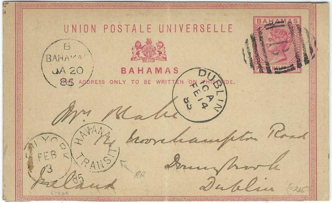 Bahamas 1885 (JA 20) Penny Halfpenny stationery card to Dublin, Ireland cancelled by fine B obliterator, Bahamas cds far left, fine rare New York/ Havana Transit opera glasses transit, arrival cds; heavy central vertical crease, some adherence on reverse.