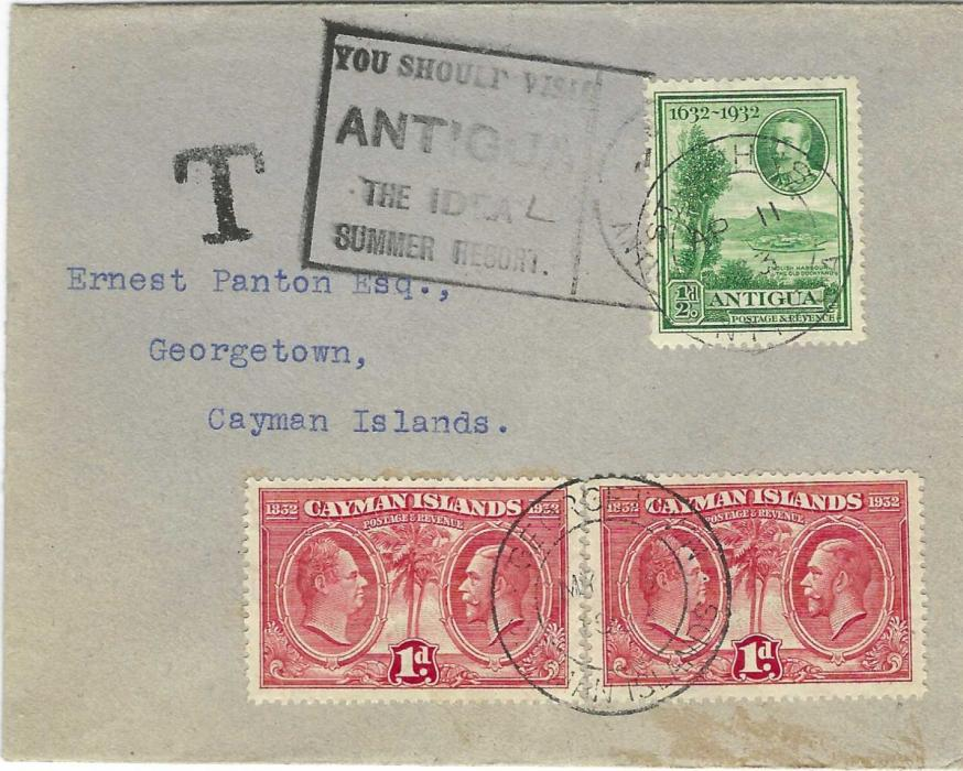 Cayman Islands 1933 incoming underfranked cover from Antigua bearing ½d. Tercentenary with good strike of Holiday advertising slogan, black handstamped 'T' and two 1d. Centenary added tied Georgetown cds, repeated on reverse.