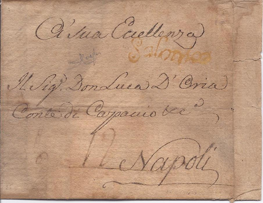 "1767 Greece 1767 folded entire from Smyrne, forwarded at Salonique by ""Tavernier"" (recorded by Rowe in 1767 only), held for three weeks and then sent to Naples where disinfected, a yellow cursive Salonico applied in transit at Rome by the Neapolitan post Office; a rare item."