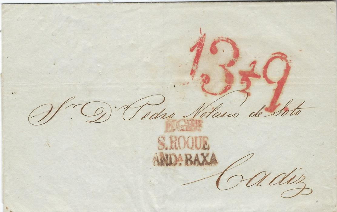 Gibraltar undated, probably late 1840 outer letter sheet to Cadiz bearing three-line S Roque transit in apparent mixture of red and black inks and also showing fine red 13½q rate handstamp. Such 23mm high marks are known on maritime mail from Britain but rated in reales, a previously unrecorded handstamp.
