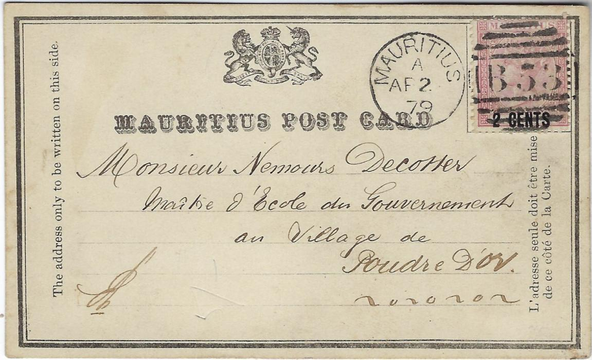 Mauritius (Formula Stationery) 1879 (AP 2)  '2 CENTS' dull rose on Mauritius Post Card printed formula to a Government School at Poudre D'Or, cancelled by fine and clear B53 duplex, with full message on reverse.