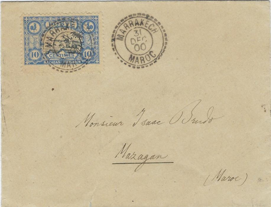 Morocco (Local Post) 1900 cover to Mazagan franked by 10c. �Hunting Gazelle� tied by Marrakech Maroc cds, a little roughly opened at base causing small tear at base. Scarce cover.