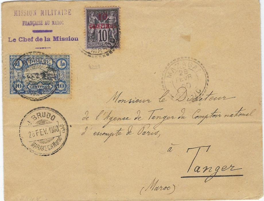 Morocco (Local Post) 1900 cover to Tanger bearing French Post Office 10c on 10c.  and Mazagan to Marakech 10c. 'Hunting Gazelle' cancelled J. Brudo Marakech date stamp repeated below, the French Offices stamp cancelled Mazagan, further Local Post cds on reverse together with fine violet bilingual military cachet. Fine and rare.