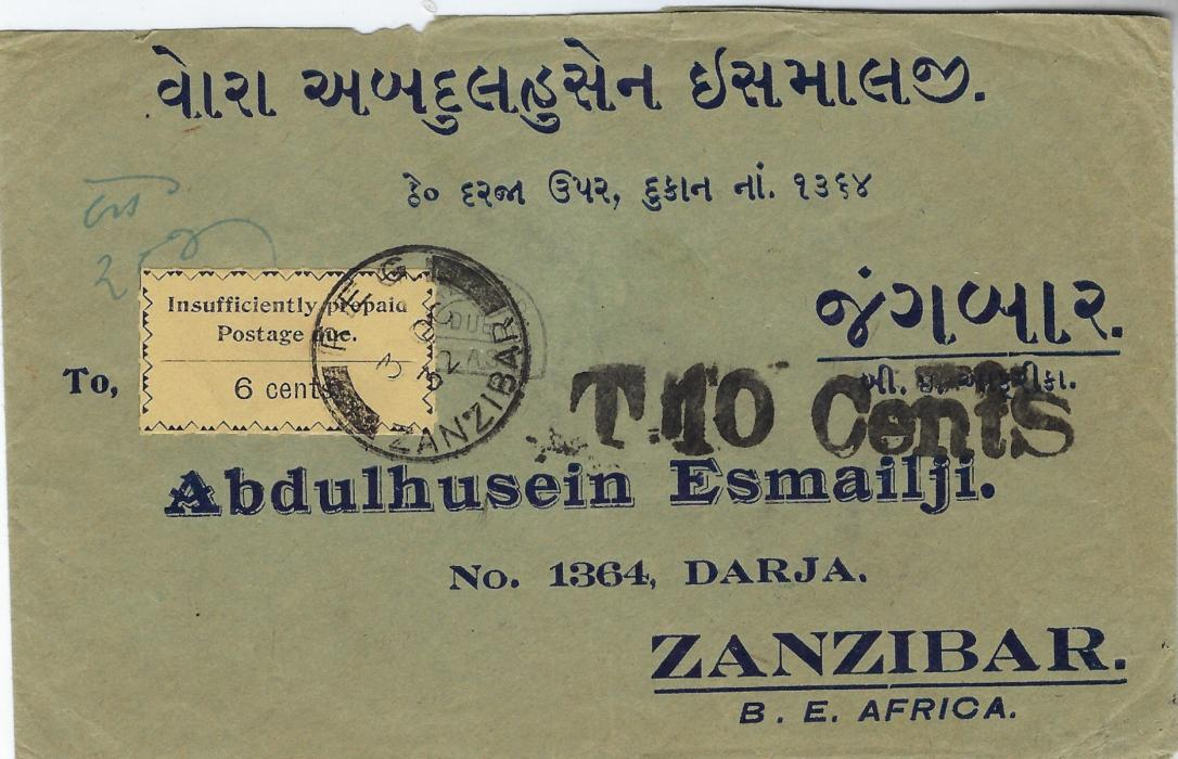 Zanzibar (Postage Due) 1932 (3 OC) incoming  printd commercial cover from India, underfranked on reverse by two 1a. tied Kalavad cds of 17 Sep, Kalavad/Due horseshoe taxmark (partly obscured) and bold 'T 10 Cents'to indicate double deficiency in gold  centimes, part arrival backstamp of 2 OC, with 1930-33 6c. black/yellow (6th setting, 1st printing, R2/2) applied on face and tied by Reg Zanzibar cds of following day. Small envelope faults but a fine and striking commercial usage. Ex Griffith-Jones (illustrated as fig 11.25 on p.306 of his book).