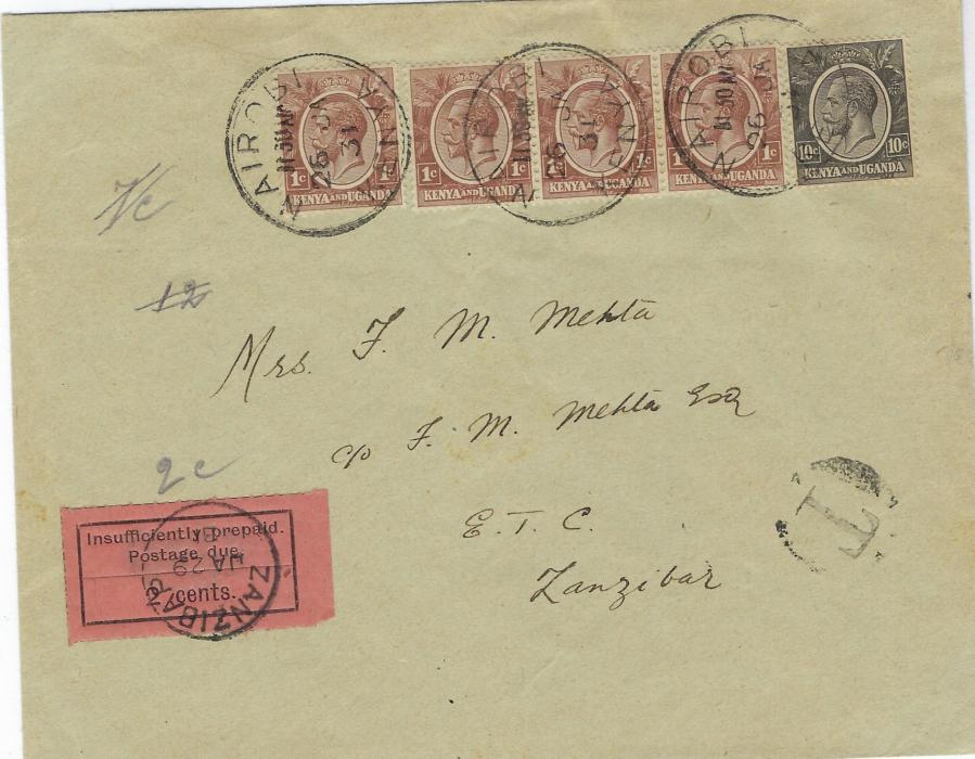 Zanzibar (Postage Due) 1931 (JA 29) incoming  'Mehta' cover from Nairobi, underfranked at 14c rate  tied, 'T' in circle tax mark at lower, arrival backstamp with the correct 2c. deficiency paid by 1926-30 2c. black/orange  postage due tied neat cds. Philtelic, but very fine and the only recorded single usage of this stamp. Ex Griffith-Jones, illustrated in his book.