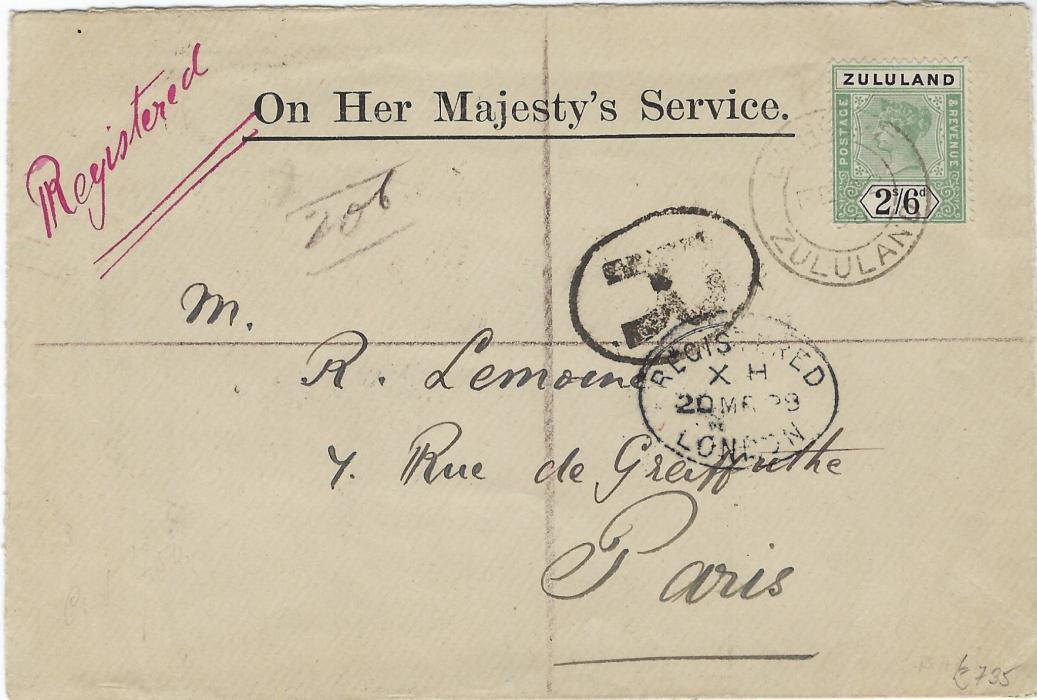 Zululand 1898 �On Her Majesty�s Service� registered cover to Paris bearing single franking 1894-96 2s6d green and black tied Eshowe double-ring cds, oval London transit, reverse with Durban transit and arrival cds.