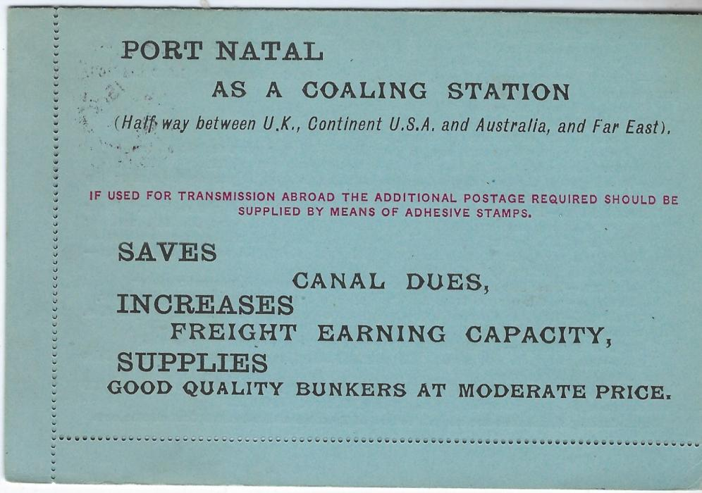 South Africa (Natal) 1906 'The Natal Navigation Collieries & Estate Co., Ltd printed 1d stationery printed letter card promoting Port Natal as a Coaling Station. Long printed contents detailing charges and services. Addressed to Melbourne, Australia with Durban cds, selvedge missing at left and largely detached at right.