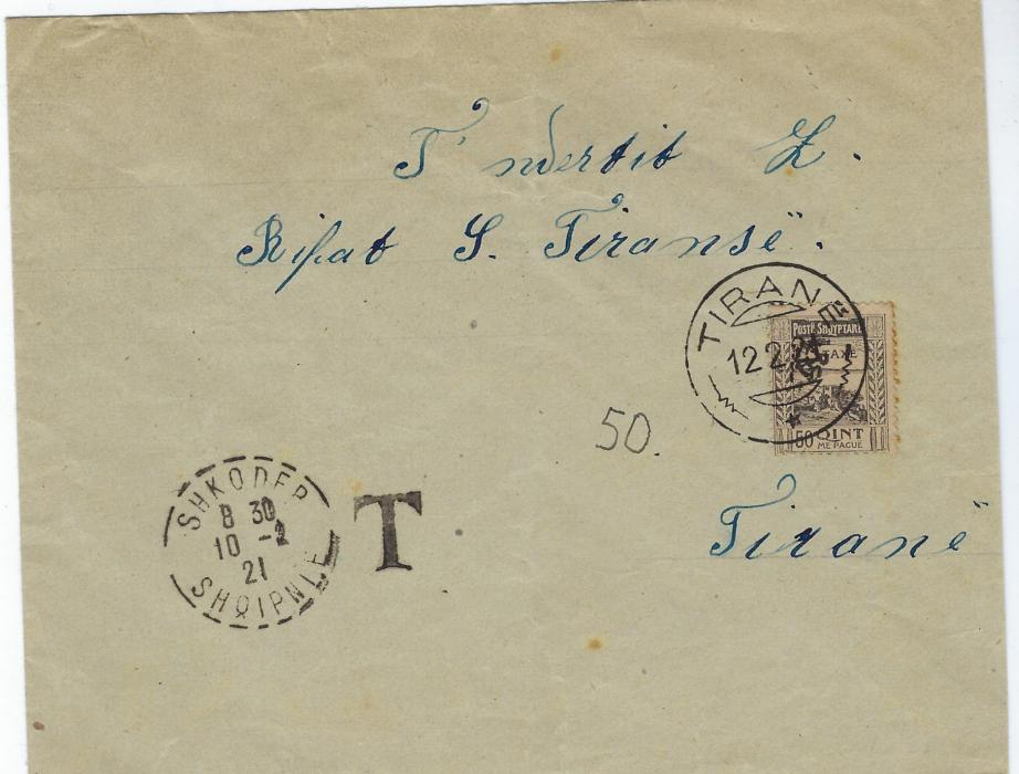 Albania (Postage Due) 1921 (10-2) stampless envelope to Tirane bearing Shkoder cds at left with handstamped T alongside, a manuscript