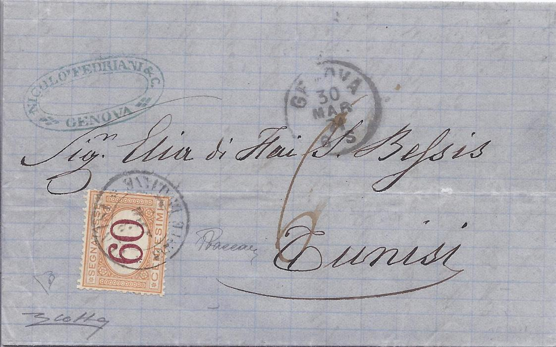 Tunisia Italian Post Offices 1871 stampless entire from Genova to Tunisi bearing despatch cds and company chop. On arrival 60c. Postage Due applied and tied Tunisi Poste Italiane cds which is repeated on reverse together with a Cagliari transit. Fine and rare with Colla Asinelli certificate.