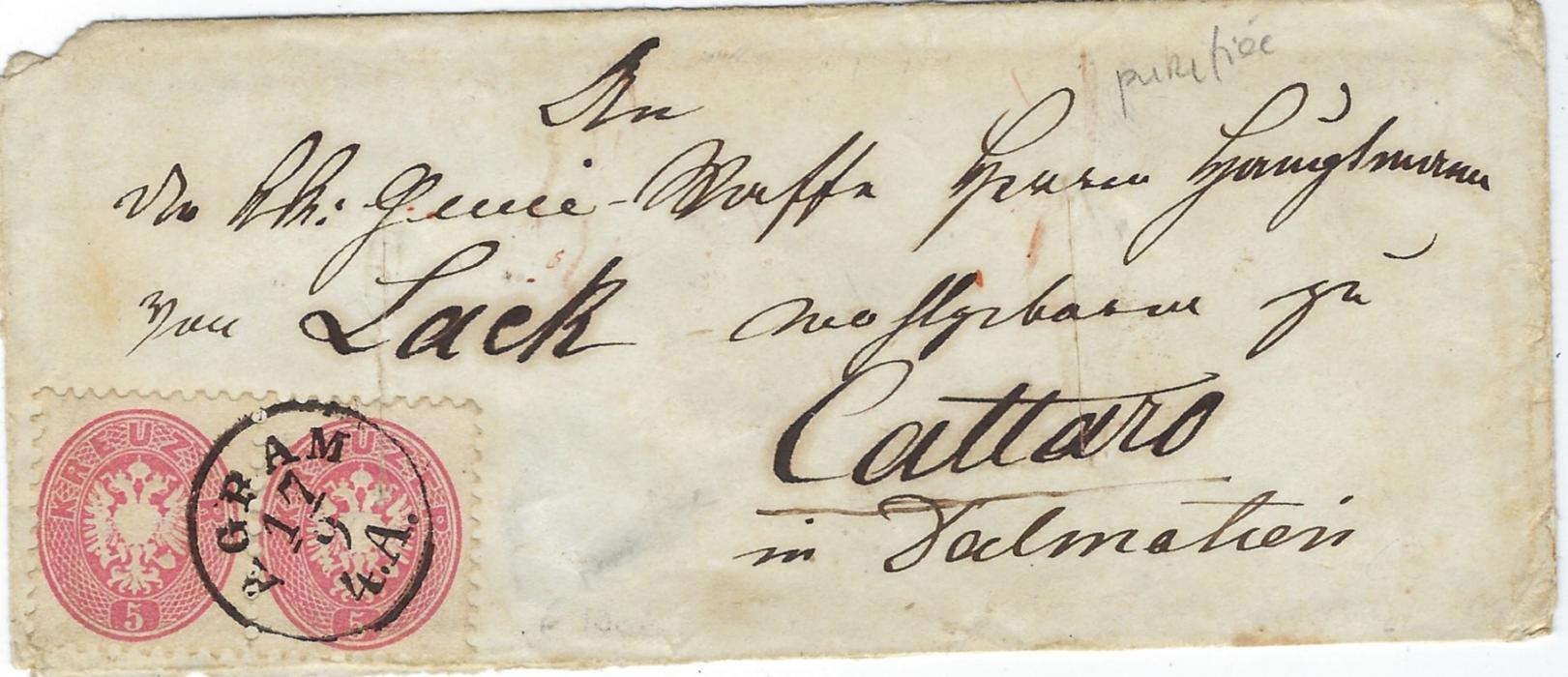 Austria (Disinfected Mail) 17/9 cover to Cattaro, in Dalmatien franked pair perf 9½ 5kr with Agram cds, reverse with Triest transit of 18/9 and two-line arrival of 24 Set. The envelope shows two vertical disinfection slits, the one at left passing through stamp. The cover was disinfected at Castel Lastra in Cattaro Bay during a short outbreak of Cholera.