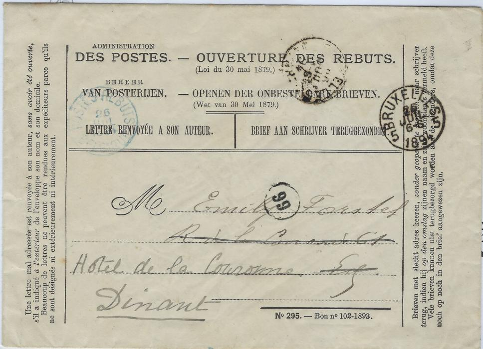Belgium  1894 printed Pot Office Returned Letyter Office envelope from Bruxelles to Dinant, with Bruxelles cds at right and at left blue Postes Rebuts Belgique cds, arrival backstamp. Good clean condition