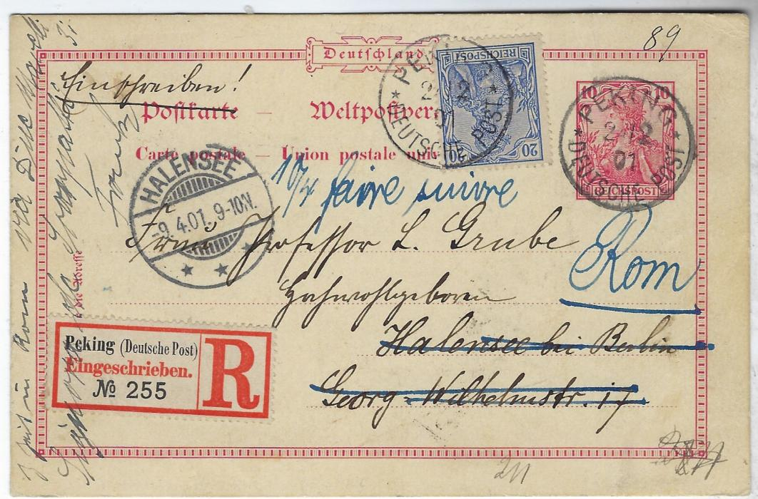 China (German Post Offices) 1901 (2/2) 10pf unoverprinted Reichpost stationery card, uprated unoverprinted 20pf registered to Halensee cancelled Peking Deutsche Post cds, registration label bottom left, redirected to Rome with final arrival backstamp. Reverse with hand-painted image. Very fine, scarce registered Petschili item.