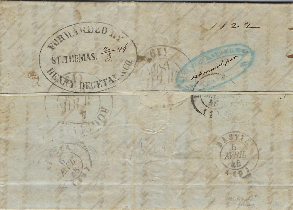 British Guiana 1846 long entire datelined Guayania (24th Febrier)  to Morsiglia, Corsica, carried to St Thomas, D.W.I. where large oval Forwarded By Henry Degetan & Co./ St Thomas handstamp with manuscript date (2/3 46), redirected upon arrival with double-ring Rogliane cds od 4 Avril and two smaller Bastia cds above, reverse also shows blue oval handstamp, a little unclear with manuscript echeminee par at centre. Front bears Le Havre transit and rating handstamp.