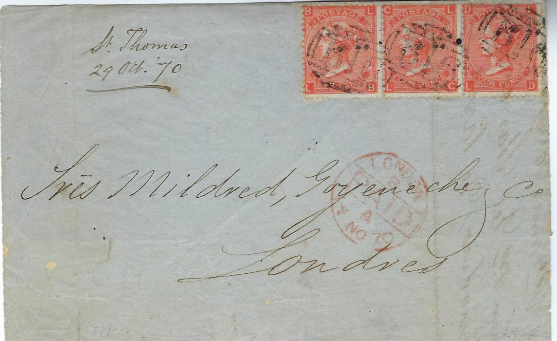 "Great Britain (Used Abroad) 1870 (29 Oct) part entire to London, endorsed ""St Thomas/ 29 Oct 70"" franked strip of three 1865-73 4d., plate 12, LB-LD, cancelled by 'B16' mail boat obliterators, red London arrival below of 14 NO, only with part of back."
