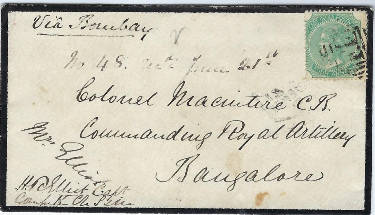 India (Abyssinia Field Force) 1868 mourning cover to a Colonel Macintire/ Commanding Royal Artillery/ Bangalore, endorsed Via Bombay and franked India Four Annas cancelled by F.F. in bars, reverse with fine Filed Force Post Office Abyssinia, hexagonal Bombay transit and Bangalore, small tear in backflap, a scarce cover.