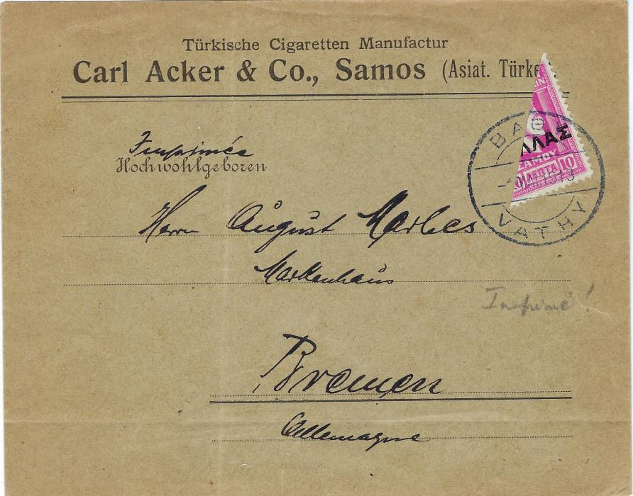 Greece (Samos) 1918 Turkish Cigarette Manufacturer cover to Bremen, Germany franked at printed matter rate of 5 lepta with a diagonally bisectd 10 lepta. Light vertical filing crease otherwise fine commercial cover.