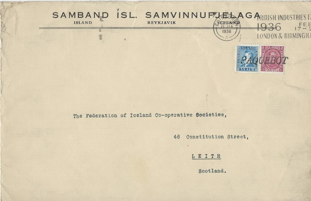 Iceland 1936 large, 252 x 164mm cover from Reykjavik to �Federation of Iceland Co-operative societies�, Leith, Scotland franked 35a blue �Jochumsson� and 40a lilac Christian X (unbroken line in oval frame) tied staright-line PAQUEBOT handstamp, above this Edinburgh British Industries Fair  slogan cancel.