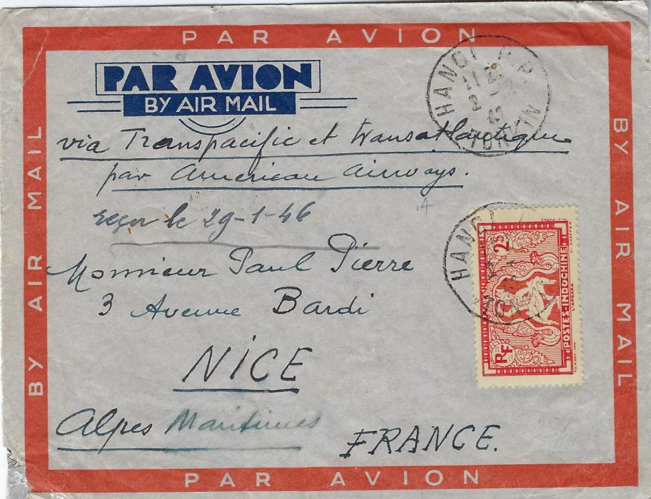Indo-China 1941 (2.12.) airmail cover Hanoi to Nice bearing single franking 2$, the envelope endorsed �via Transpacific et transatlantique/ par American Airways�. The last clipper had left Singapore on 29th November, this envelope evidently remained in Hanoi until the end of the war, both front and rear bears manuscript anotation that itm was deivered on 29th Jan 1946.
