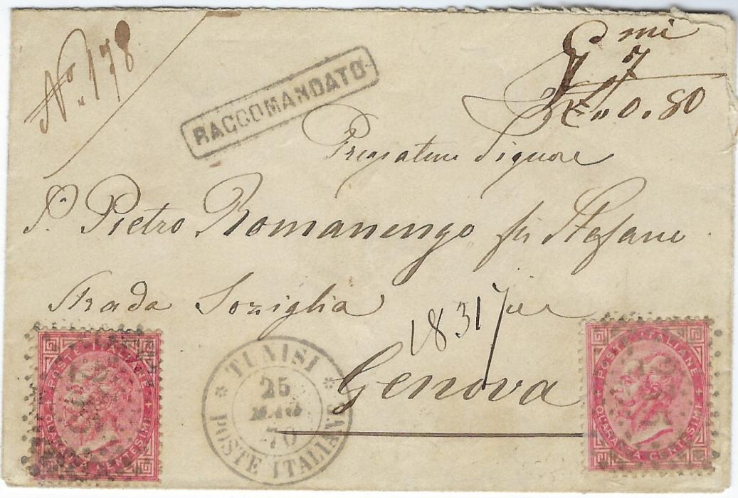 Italy (Tunisia) 1870 registered cover to Genova franked with two 40c. tied 235 numeral cancels with Tunisi Poste Italiane cds, framed registration at top, arrival backstamp; fine neat and attractive registered cover.