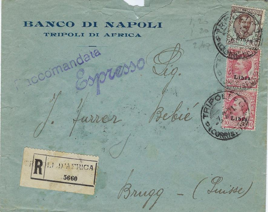 Italian Colonies (Libia) 1921 registered express cover to Brugg, Switzerland franked overprinted 10c. (2) and 1L., plus on reverse with  two vertical pairs of 30c. blue and red, tied Tripoli cds, arrival backstamp; small fault at top of envelope, scarce.