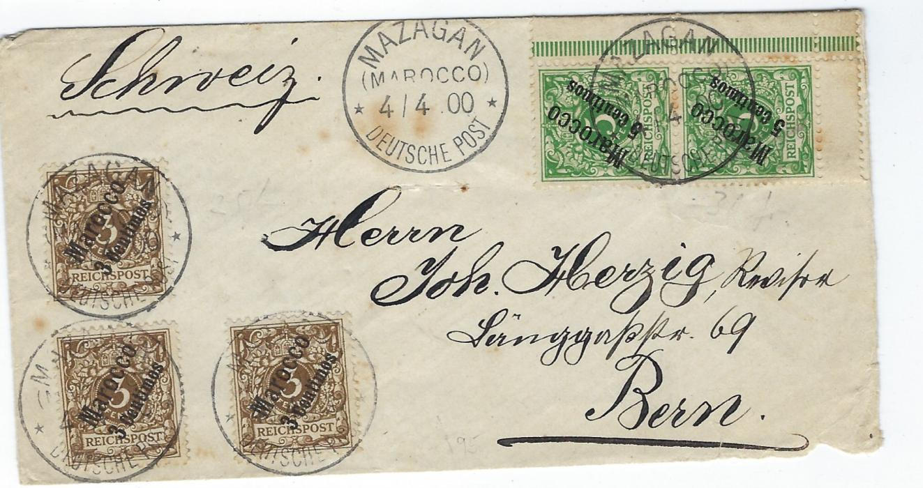 Morocco (German Post Offices) 1900 cover to Bern, Switzerland franked five 3c. on 5c. (two on reverse) and corner marginal pair of 5c. on 5pf tied Mazagan (Marocco); some toning, franked at correct 25c rate.