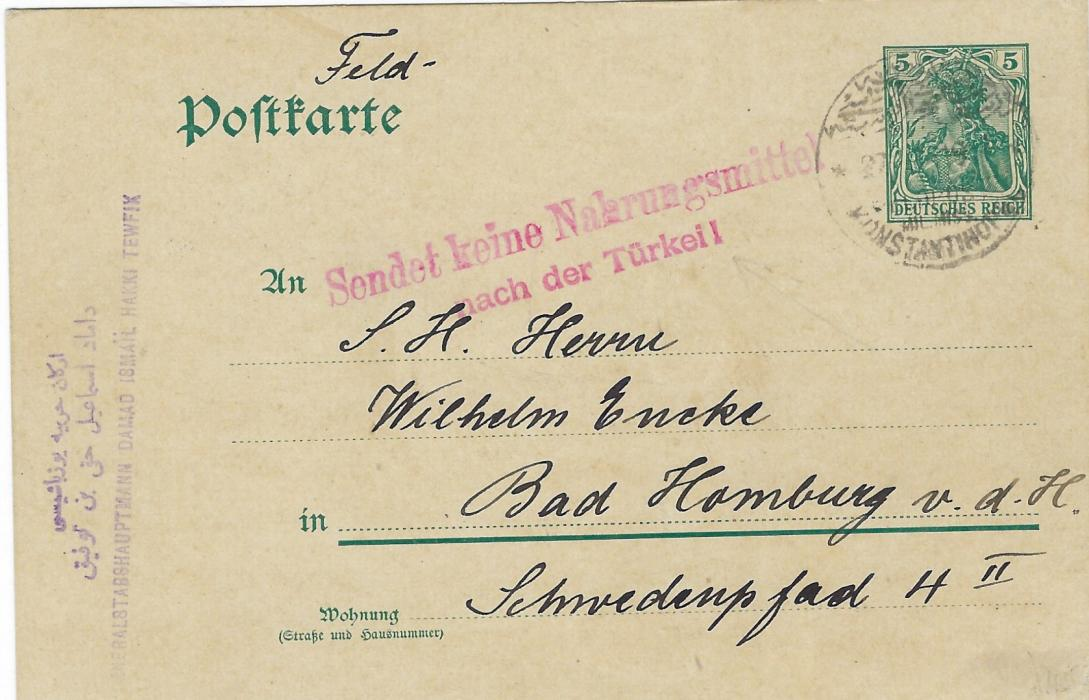 "Germany (Post Offices in Turkish Empire) 1916 German 5pf postal stationery card with ""Feld"" added to printed 'Postkarte'  to Bad Homburg cancelled Konstantinopel Feldpost Mil. Miss. cds, two line red handstamp stating  'Do Not Send Food to Turkey'"