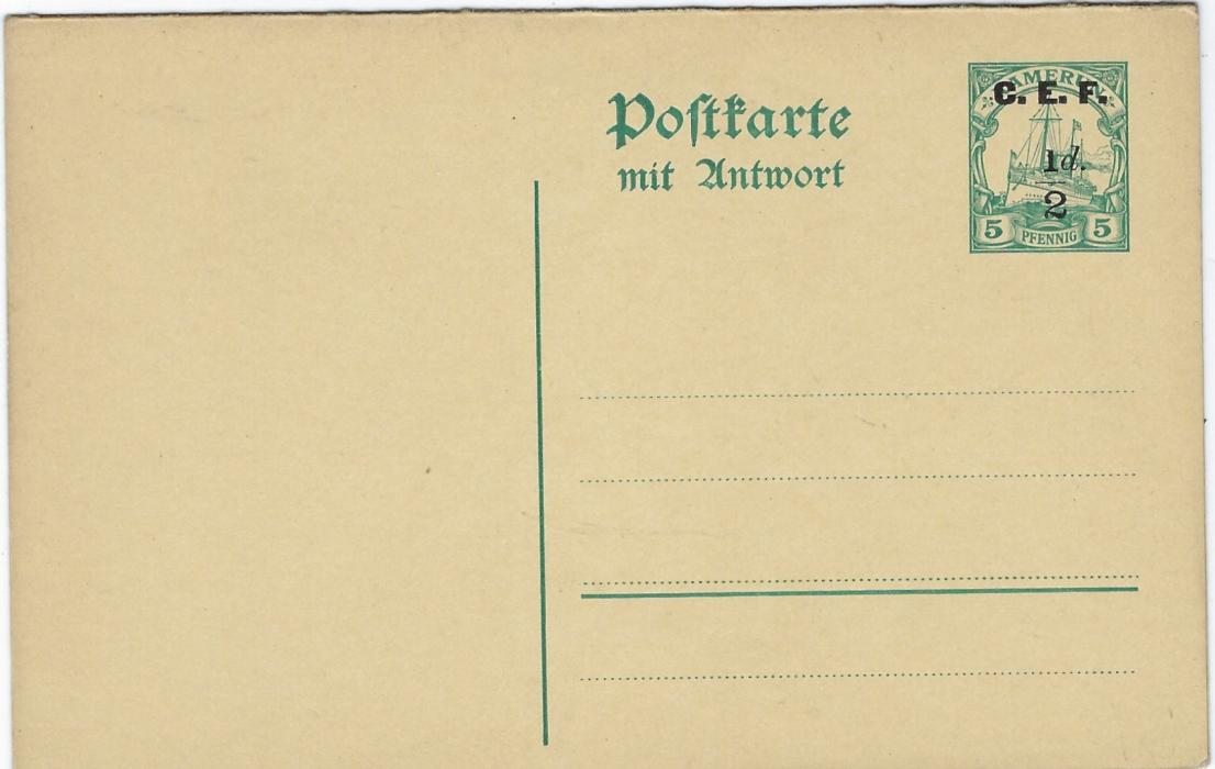 German Colonies (Kamerun – British Occupation) 1915 C.E.F. ½d. on 5pf reply stationery card with watermark showing small '1' in fraction; fine unused.