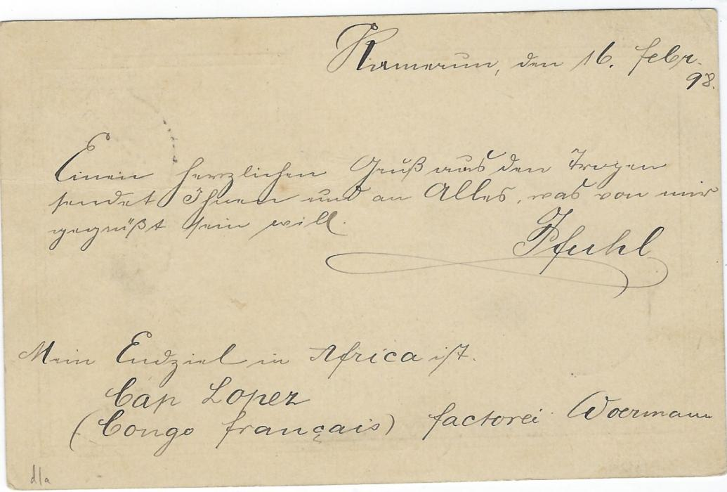 German Colonies (Kamerun) 1898 (16/2) 10pf postal stationery card to Lubeck, redirected to Ludwigslust, cancelled by good strike of Kamerun cds. The writer gives his forthcoming address as Cap Lopez (Congo francais) factorei Woermann.