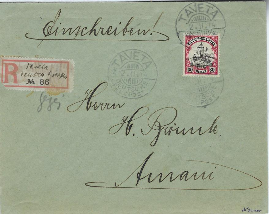 German Colonies (East Africa) 1914 (2.11.) registered cover to Amani bearing single franking watermarked 30h. tied Taveta Deutsche Feldpost cds, to left a registered label with manuscript Taveta/ Deutsche Feldpost, reverse with arrival cds of 16th. Fine condition.