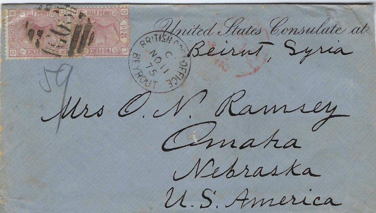 "British Levant (Lebanon) 1875 (NO 11) printed 'United States Consulate at/ ""Beirut, Syria""' (added in manuscript) envelope to Omaha, Nebraska, USA franked Great Britain 1873-80 2½d. rosy-mauve (blued paper), plate 1, KC-LC vertical pair tied by G06 obliterator, British Post Office Beyrout cds alongside, London transit, reverse with New York Paid All cds. Envelope disinfected with solitary slit. Stamp LC with perf damage towards top left and envelope slightly reduced at right."