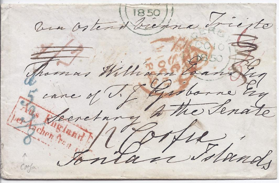 "Ionian Islands 1850 cover from Derby to Corfu, endorsed ""Via Ostend Vienne Trieste"" bearing despatch cds, London transit, framed Aus England/ per Aachen franco handstamp and vertical accountancy handstamp d/53/8, disinfected with three slits; fine and scarce."