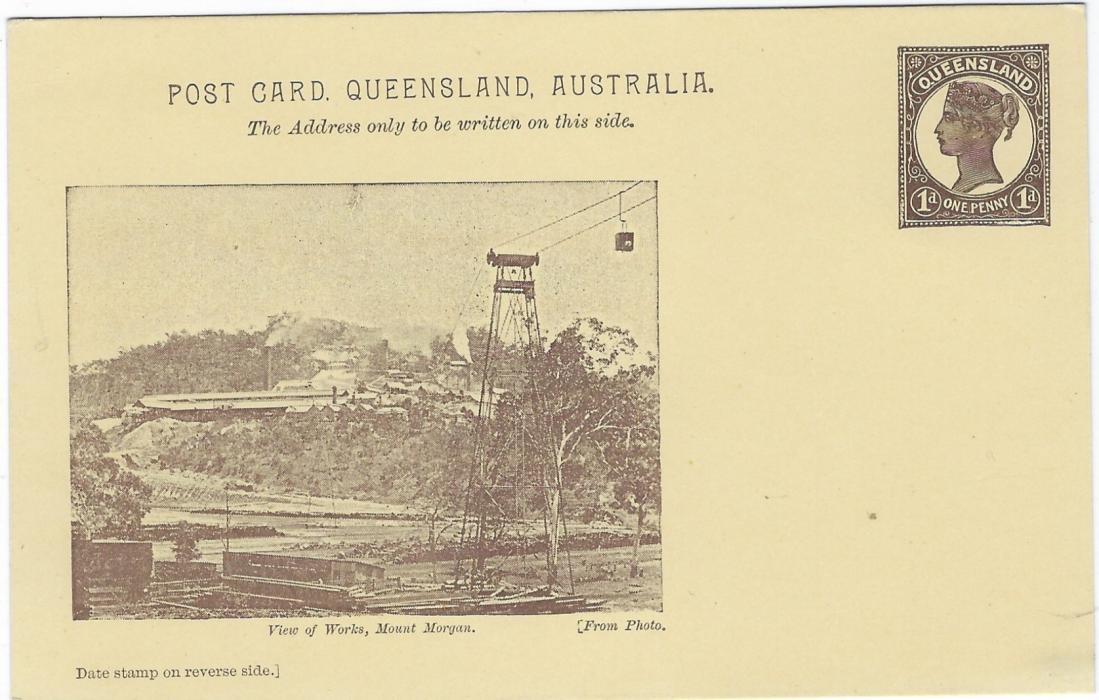 Australia (Queensland) 1898 1d picture stationery card 'View of Works, Mount Morgan' (Once the world' largest Gold Mine). Very fine unused.