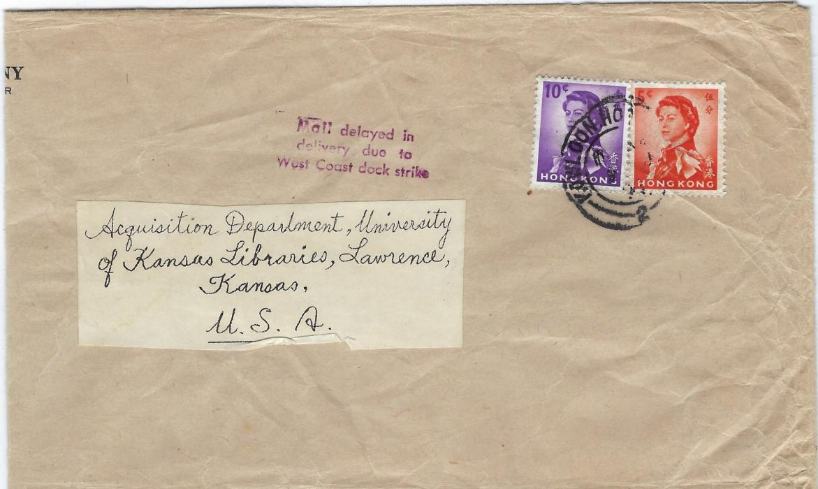 Hong Kong (Interrupted Mail)  1970s folded envelope to Kansas University franked 'Annigoni' 5c. and 10c. tied Kowloon cds, at centre three-line handstamp Mail delayed in/ delivery due to/ West Coast dock strike. Some wrinkling to envelope, unusual.