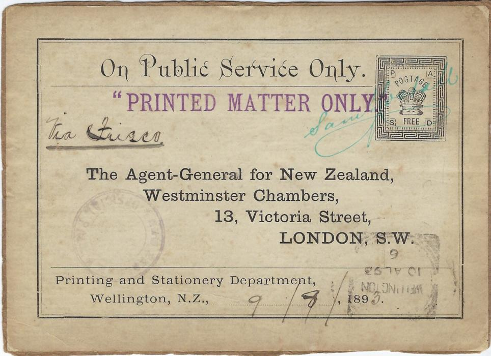 New Zealand 1893 (9/8) On Public Service Only label on piece with Postage/ (crown)/ Free stamp image, handstamped PRINTED MATTER ONLY to Official at London with Wellington square circle despatch.