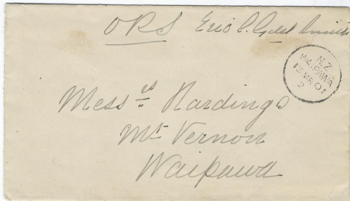 New Zealand 1901 (13 MR) stampless cover to Mount Vernon, Waipawa bearing manuscript O.P.S. and signed Eric Goldsmith. Also with letter stating that he, Eric Goldsmith was coming to inspect the recipients property on behalf of Commission of Crown Lands, Waipukurau arrival backstamp. The envelope and letter with Empire Hotel imprints.