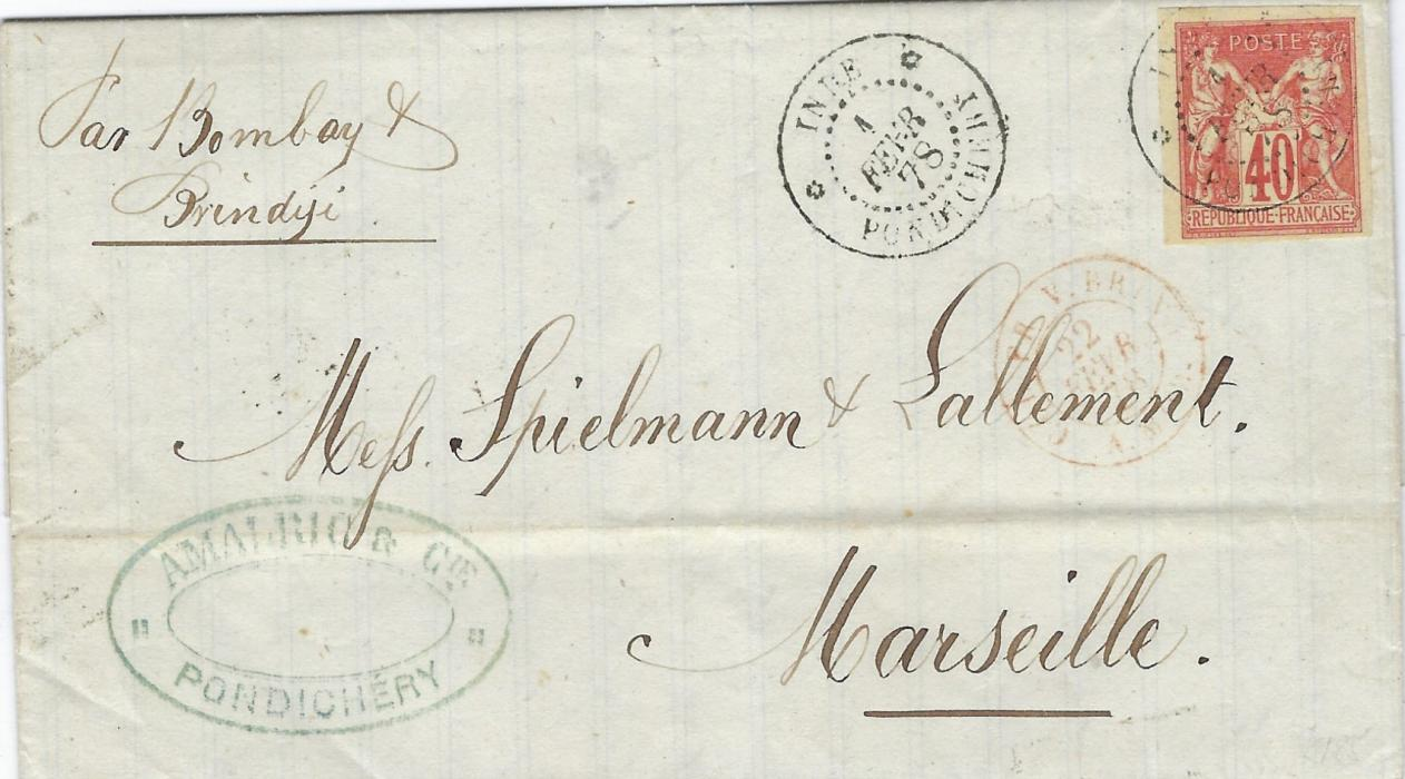 "French India 1878 (1 Fevr) entire to Marseille, endorsed ""Par Bombay &/ Brindisi"" bearing single franking 1876 40c. Sage with good to large margins cancelled by Inde Pondichery cds, repeated at left, Col. FR V. Brind A. Mod maritime cds, arrival backstamp."