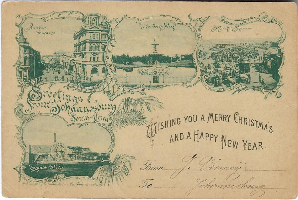 Transvaal (Picture Postal Stationery) 1897 1 Penny rose-carmine card entitled Greetings/ from Johannesburg/ South Africa bearing four small images entitled Cyanide Works, Between the Chains, Joubert's Park and Market Square. With additional printed Christmas and New Years greetings, used 13 Dec 1897 to Helder, Holland arriving 3 Jan. Fine and scarce.