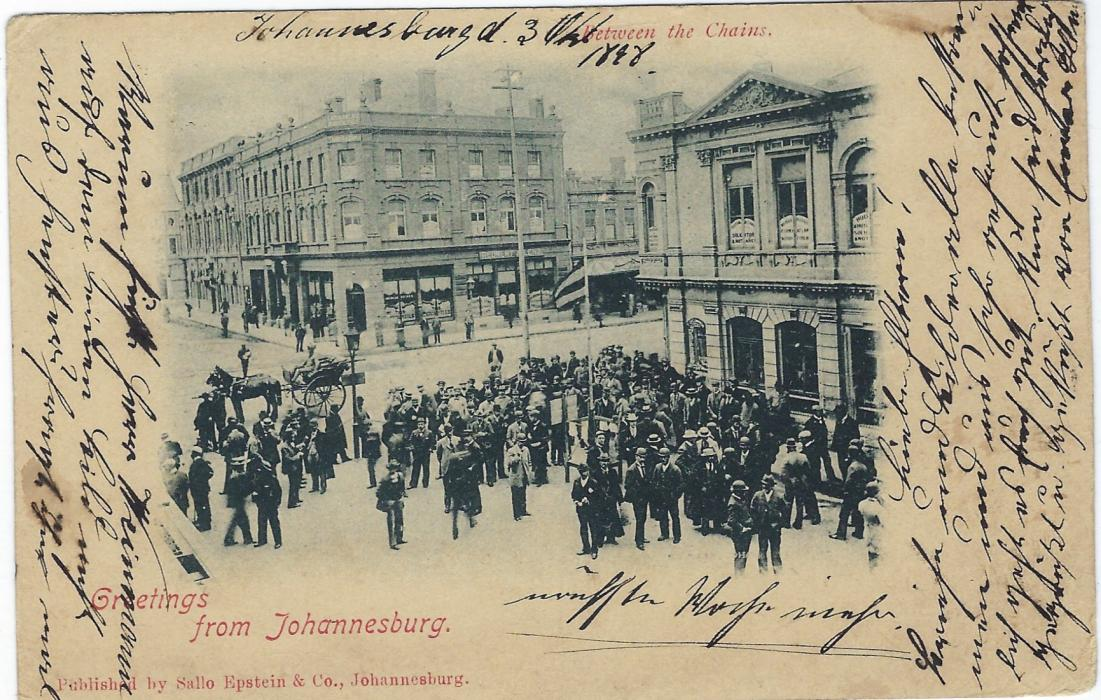 Transvaal (Picture Postal Stationery) 1898 (3 Oct)  1 Penny carmine and green card entitled Greetings from Johannesburg  with image Between the Chains, a busy street scene outside the Stock Exchange, used to Hamburg with TE LAAT handstamp. This is the earliest known usage of this postcard view.