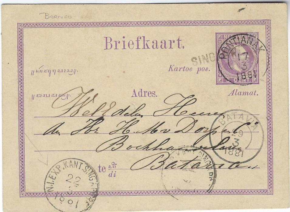 Netherland East Indies (Borneo) 1881 (17/3) 5c. postal stationery card to Batavia, cancelled straight-line SINGHAWANG which is overstruck by Pontianak double-ring cds. Obverse also bears two strikes of N.I. EXP. Kant Singapore, arrival cds at right; good condition.