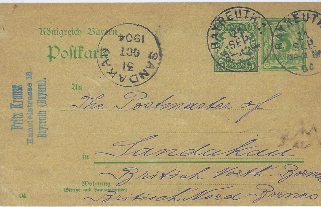 German States (Bavaria) 1904 (21 Sep) uprated 5pf. postal stationery card to Sandakan, British North Borneo with Bayreuth despatch cancels and to left arrival cds of 30/Oct, with full message. Unusual destination.