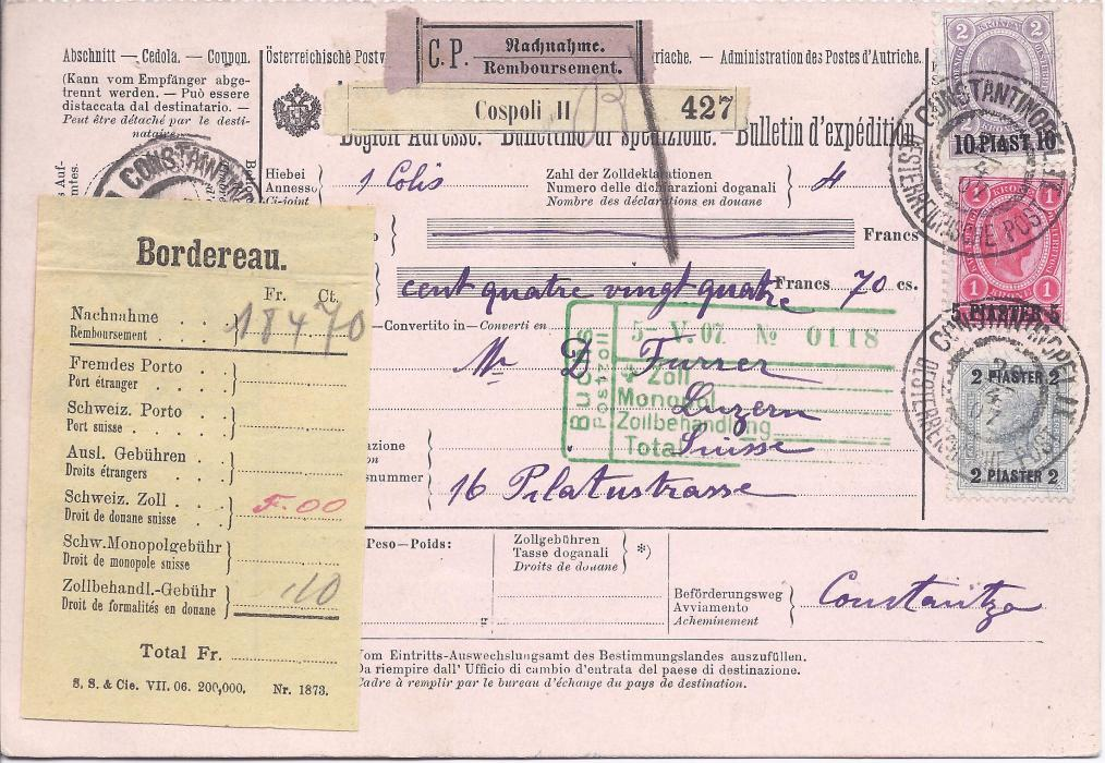 Austrian Levant 1907 Insured parcel card for 424Fr. to Switzerland franked surcharges 2pi., 5pi. and 10pi. tied Constantinopel Oesterrichische Post cds; very fine quality.
