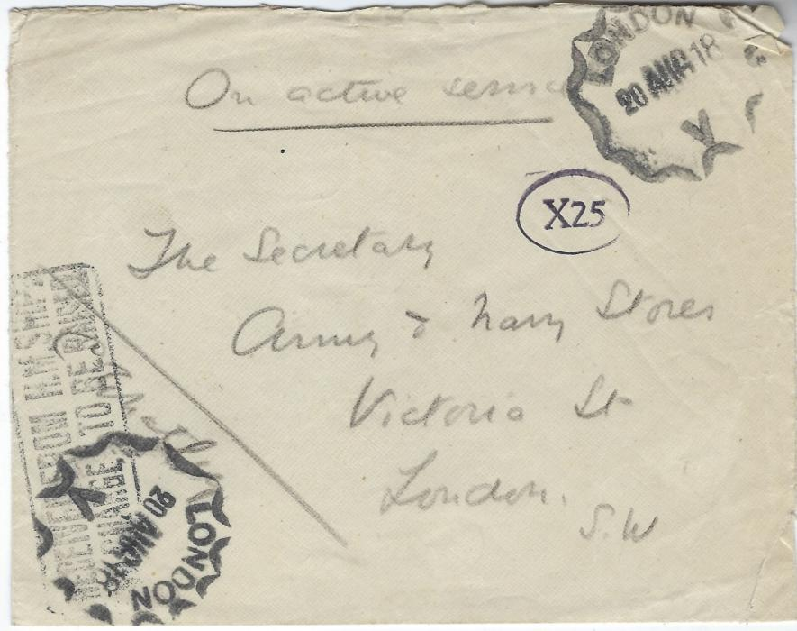 "Russia (British Forces Intervention in North Russia) 1918 (20 AUG) stampless envelope  endorsed ""On active service""  countersigned below line at left, bearing oval-framed violet X25 censor, framed 'RECEIVED FROM H.M. SHIPS/NO CHARGE TO BE RAISED' which has been overstruck with multi faceted London V date stamps; envelope opened on three sides, no cancels on reverse."