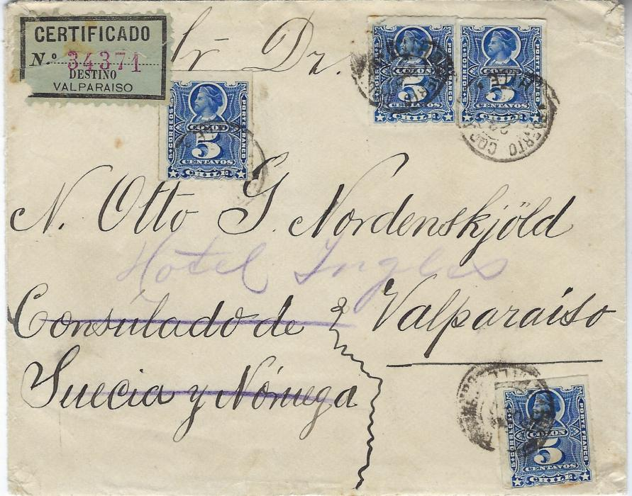 Antarctic Chile 1896 registered internal cover to Otto Nordenskiold at the Swedish & Norwegian Consulate, redirected to Hotel Ingles, Valparaiso.  He was leading a mineralogical expedition to Patagonia at this time becoming later the leader of 1901-04 Swedish Antarctic Expedition.