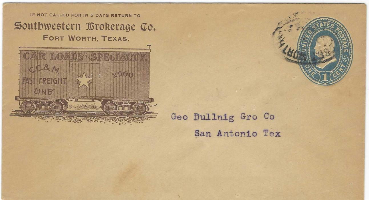 United States (Advertising Stationery) circa 1890 1c. stationery envelope from Fort Worth to San Antonio, Texas bearing at left image of railway truck for Fast Freight, no backstamps.