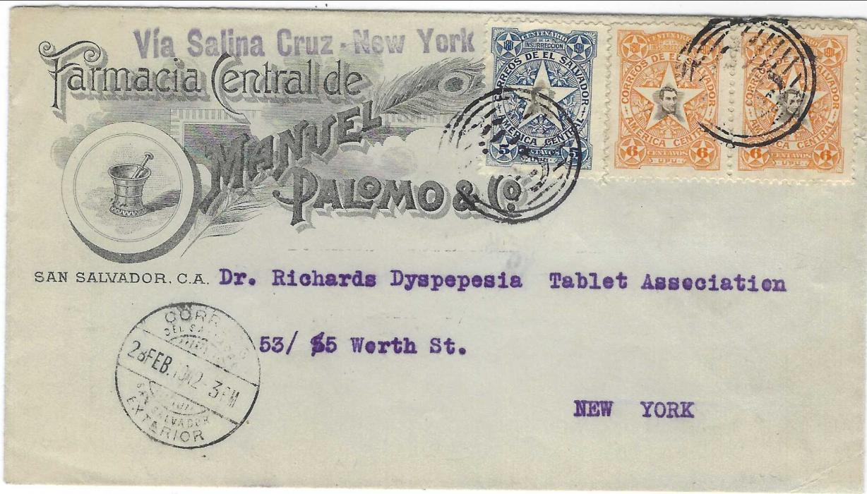 Salvador 1912 illustrated  Chemist's advertising envelope to New York franked 1911  Insurrection Centenary 5c. and pair of 6c. tied by barred cancel with San Salvador Foreign Mail date stamp in association., handstamped 'Via Salina Cruz – New York'.; fine and attractive.
