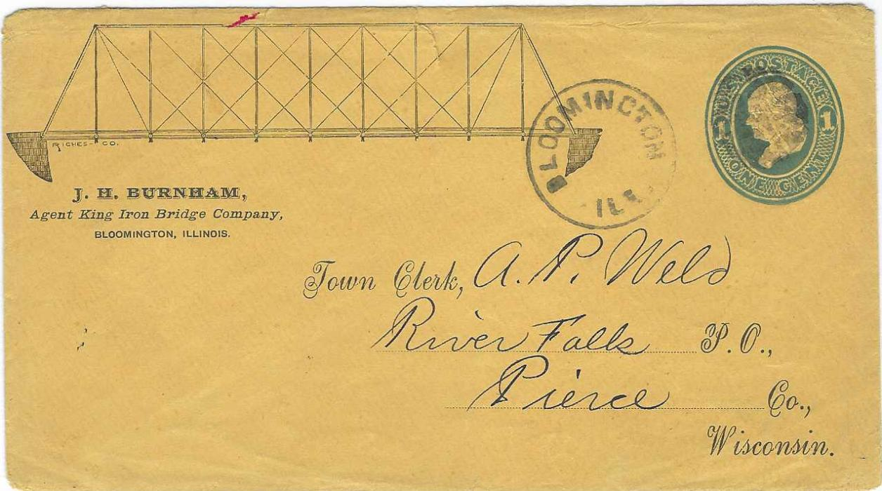 United States (Advertising Stationery) 1880s 1c. 'Franklin' blue on buff (U35) with illustration at left of an Iron Bridge, from Bloomington, Ill. to River Falk, Pierce Co., Wisconsin; small red ink mark at top.