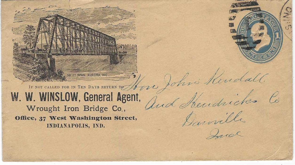 United States (Advertising Stationery) 1880s 1c. 'Franklin' blue on buff (U35) with illustration at left of an Iron Bridge at Aurora, Ind., good used within State.