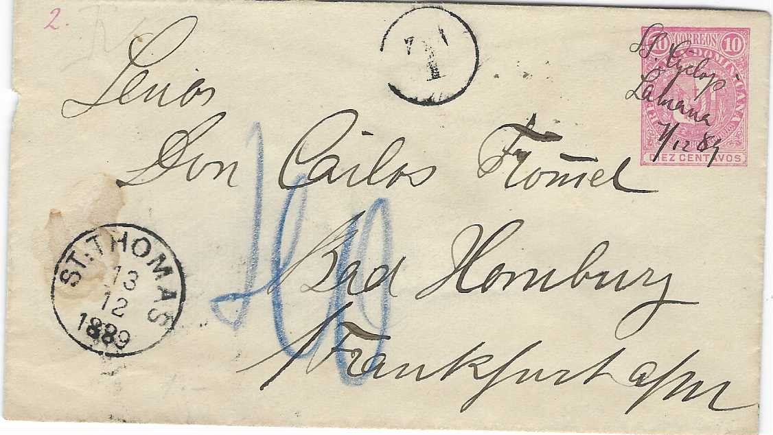 """Dominican Republic 1889 (7/12) 10c. stationery envelope to Frankfurt cancelled in manuscript """"SS. Cyclops/ Samana/(date)"""" routed via St Thomas on 13/12, circular-framed 'T' handstamp, blue manuscript charge on arrival."""