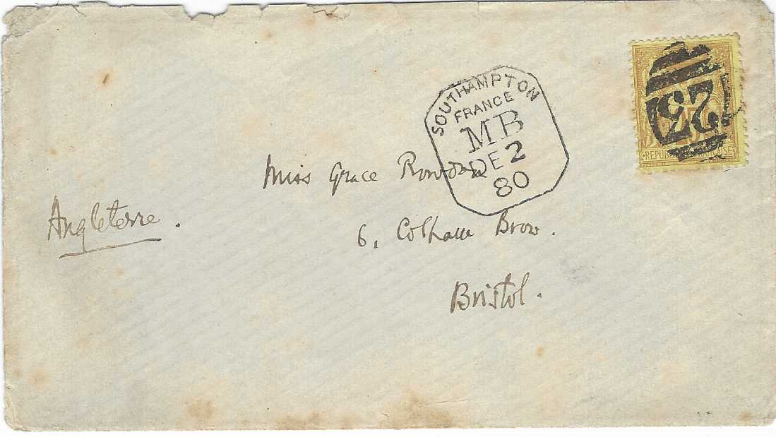 France (Maritime Mail) 1880 (DE 2) cover to Bristol franked 25c. 'Sage' cancelled  '723' numeral (of Southampton) and to left Southampton/ France/ MB framed date stamp, arrival backstamp partly removed by loss of part of backflap; some toning.